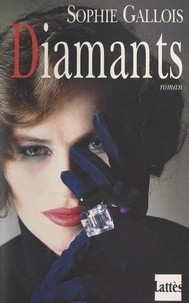 Sophie Gallois - Diamants.