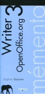 Mémento OpenOffice Writer 3 - Sophie Gautier pdf epub