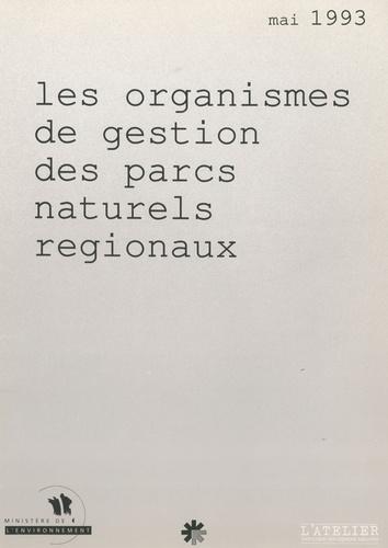 Sophie Gelin - Les organismes de gestion des parcs naturels régionaux.