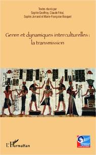 Sophie Geoffroy et Claude Brissac-Féral - Genre et dynamiques interculturelles : la transmission.