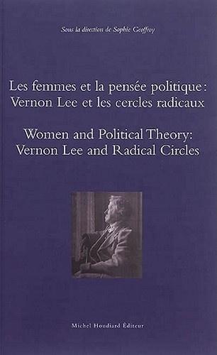 Sophie Geoffroy - Les femmes et la pensée politique : Vernon Lee et les cercles radicaux.