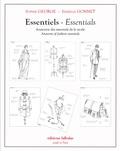 Sophie George et Isabelle Gonnet - Essentiels - Anatomie des essentiels de la mode.
