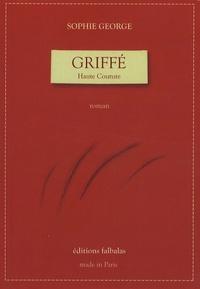 Sophie George - Griffé.