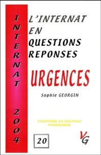 Sophie Georgin - Urgences - L'internat en questions-réponses, Internat 2004.