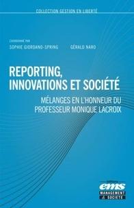 Reporting, innovations et société- Mélanges en l'honneur du professeur Monique Lacroix - Sophie Giordano-Spring |