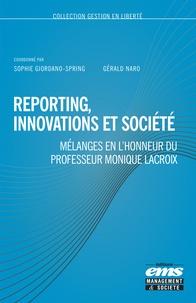 Sophie Giordano-Spring et Gérald Naro - Reporting, innovations et société - Mélanges en l'honneur du professeur Monique Lacroix.