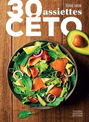 30 assiettes céto - Format ePub - 9782365493420 - 4,49 €