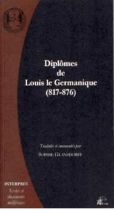 Sophie Glansdorff - Diplômes de Louis le Germanique (817-876).