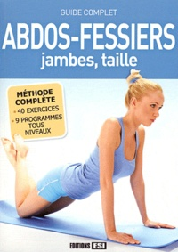 Abdos-fessiers, jambes, taille - Guide complet.pdf