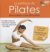 La pratique du Pilates - Sophie Godard |