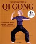 Sophie Godard et  Publicimo - Le grand guide du Qi Gong.