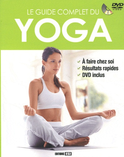 Sophie Godard - Le guide complet du yoga. 1 DVD