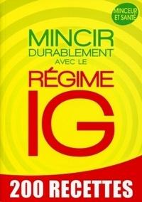 Sophie Godard - Mincir durablement avec le régime IG.