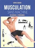 Sophie Godard - Musculation sans machine.