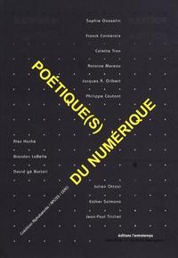 Sophie Gosselin et Franck Cormerais - Poétique(s) du numérique.