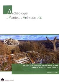 Sophie Goudemez - Chasse et élevage au premier âge du Fer dans le Nord-Est de la France.