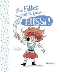 Sophie Gourion et Isabelle Maroger - Les filles et les garçons peuvent le faire aussi !.