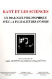 Sophie Grapotte et Mai Lequan - Kant et les sciences - Un dialogue philosophique avec la pluralité des savoirs.