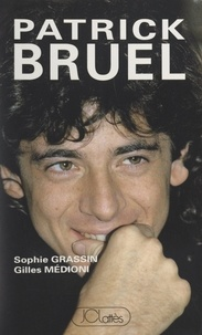 Sophie Grassin et Gilles Médioni - Patrick Bruel.