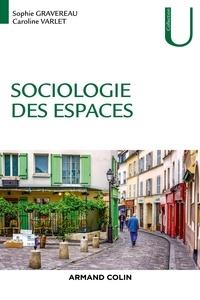 Sophie Gravereau et Caroline Varlet - Sociologie des espaces.