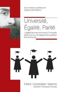 Université, égalité, parité - Légalité femmes-hommes à luniversité après la loi sur lenseignement supérieur et la recherche.pdf