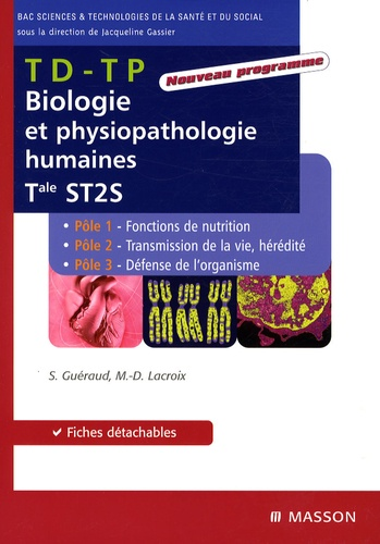 Biologie et physiopathologie humaines Tle ST2S. TD-TP