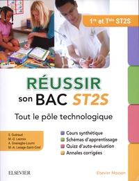 Sophie Guéraud et Marie-Dominique Lacroix - Réussir son Bac ST2S, tout le pôle technologique - Première et terminale.