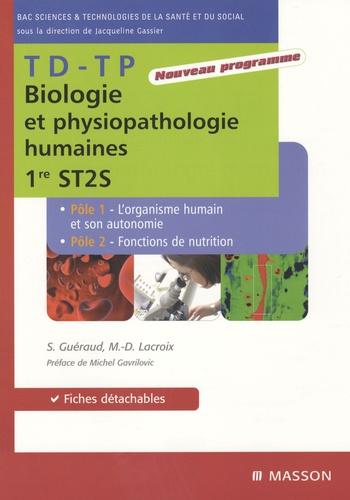 Sophie Guéraud et Marie-Dominique Lacroix - TD-TP Biologie et physiopathologie humaines 1e ST2S.