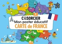 Sophie Guerlais et Gérald Guerlais - Carte de France - Mon poster éducatif C'est pas sorcier.