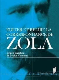 Sophie Guermès - Editer et relire la correspondance de Zola.