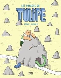 Sophie Guerrive - Les voyages de Tulipe.