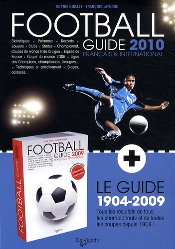 Sophie Guillet et François Laforge - Le guide français et international du football - 2 volumes.