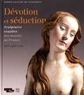 Sophie Guillot de Suduiraut - Dévotion et séduction - Sculptures souabes des musées de France (vers 1460-1530).