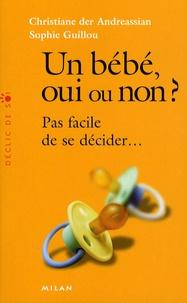 Sophie Guillou - Un bébé oui ou non ? - Pas facile de se décider....