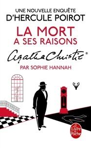Sophie Hannah - La mort a ses raisons.