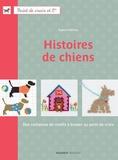 Sophie Hélène - Histoires de chiens - Des centaines de motifs à broder au point de croix.