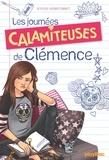 Sophie Henrionnet - Les journées calamiteuses de Clémence.