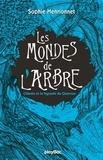 Sophie Henrionnet - Les mondes de l'arbre - La légende de Quercus - Tome 2.