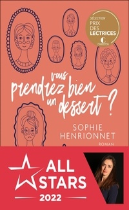Sophie Henrionnet - Vous prendrez bien un dessert ?.