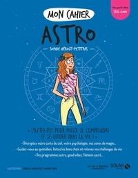 Sophie Hérolt-Petitpas - Mon cahier astro.