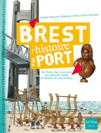 Cjtaboo.be Brest, l'histoire d'un port - Du Moyen Age à nos jours, une approche inédite de l'histoire du port de Brest Image