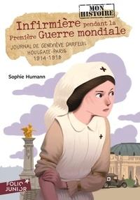 Sophie Humann - Infirmière pendant la Première Guerre mondiale - Journal de Geneviève Darfeuil, Houlgate-Paris, 1914-1918.