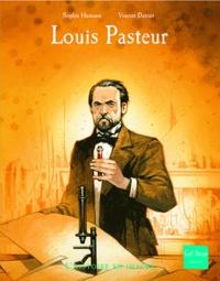 Sophie Humann et Vincent Dutrait - Louis Pasteur.