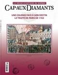Sophie Imbeault et Denis Vaugeois - Cap-aux-Diamants. No. 115, Automne 2013 - Une colonie face à son destin. Le traité de paris de 1763.