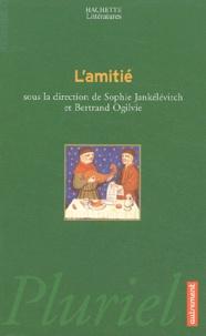 Sophie Jankélévitch et Bertrand Ogilvie - L'amitié.