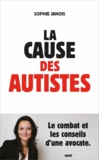 Sophie Janois - La cause des autistes.