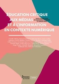 Sophie Jehel et Alexandra Saemmer - Education critique aux médias et à l'information en contexte numérique.