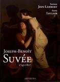 Sophie Join-Lambert et Anne Leclair - Joseph-Benoît Suvée (1743-1807) - Un peintre entre Bruges, Rome et Paris.