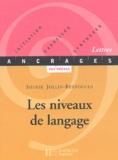 Sophie Jollin-Bertocchi - Les niveaux de langage.