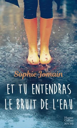 Et tu entendras le bruit de l'eau - Sophie Jomain - Format ePub - 9782280429177 - 9,99 €